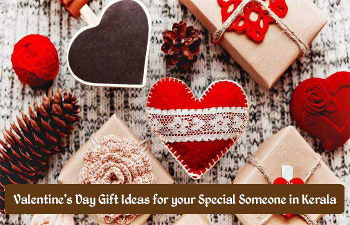 Valentine's Day Gift Ideas for your Special Someone in Kerala