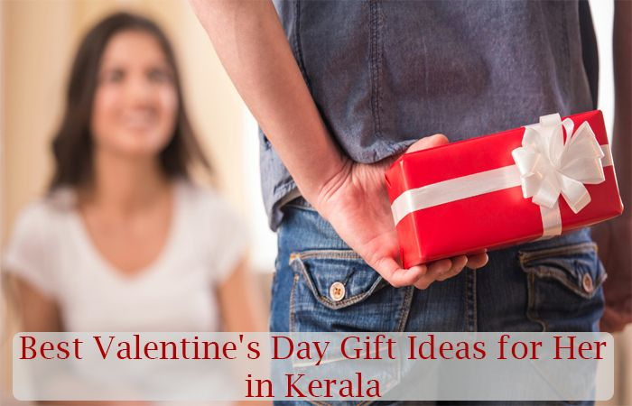 Best Valentine's Day Gift Ideas for Her in Kerala