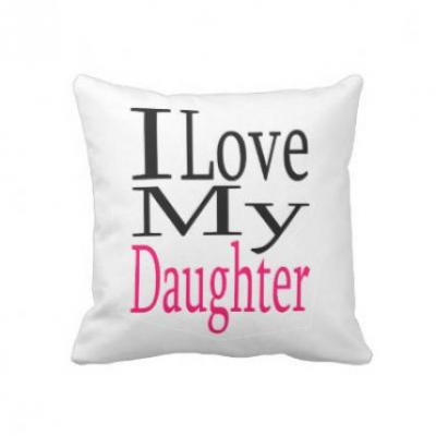 I Love My Daughter Cushion
