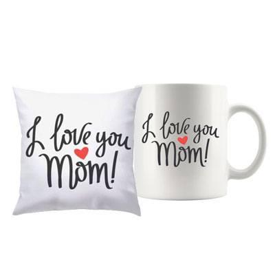 I Love you Mom Mug & Cushion